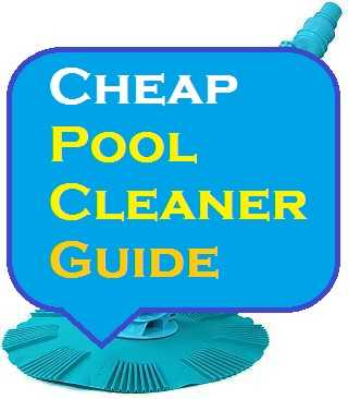 Cheap Pool Cleaner Best Budget Pool Cleaners Under 300